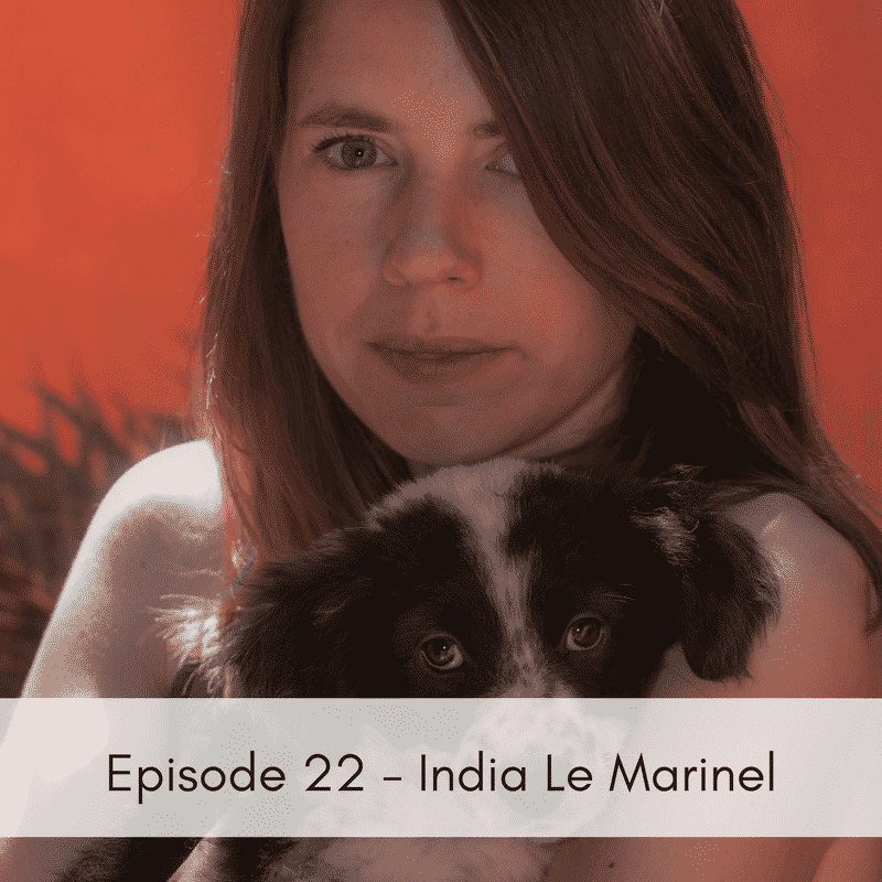 Episode 22 – India Le Marinel, Hope for the Animals