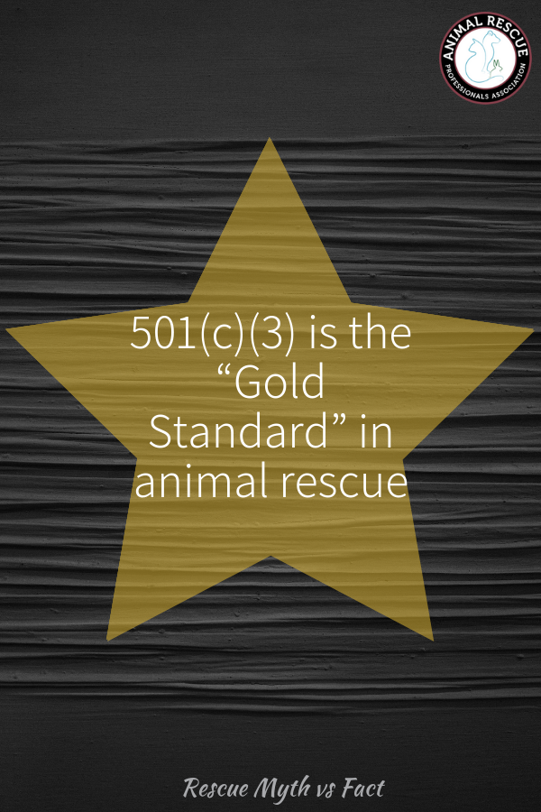 "501(c)(3) is the ""Gold Standard"" in animal rescue"