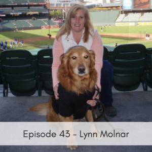 Episode 43 – Lynn Molnar