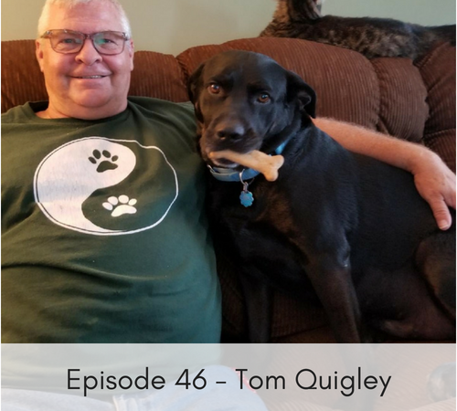 Episode 46 – Tom Quigley