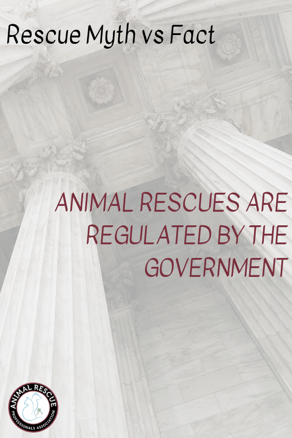 Animal rescues are regulated by the government