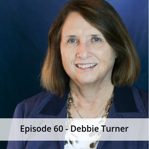 Episode 60 – Debbie Turner