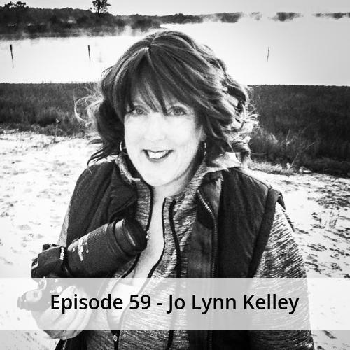 Episode 59 – Jo Lynn Kelley