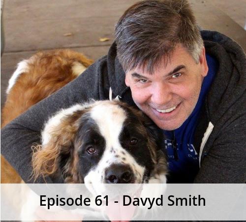 Episode 61 – Davyd Smith