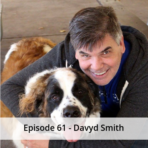 Episode 61 – Davyd Smith