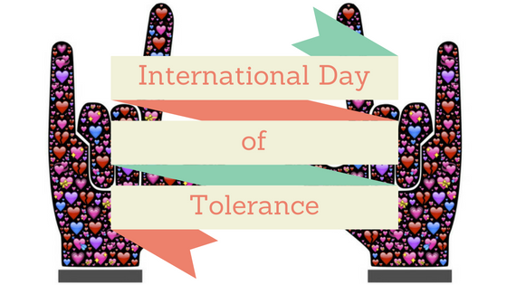 November 16,2018 – International Day for Tolerance