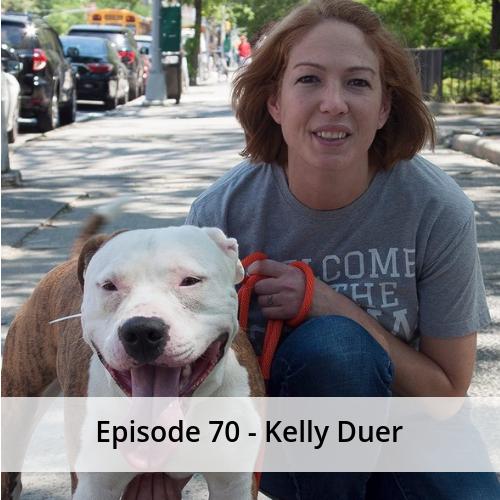 Episode 70 – Kelly Duer