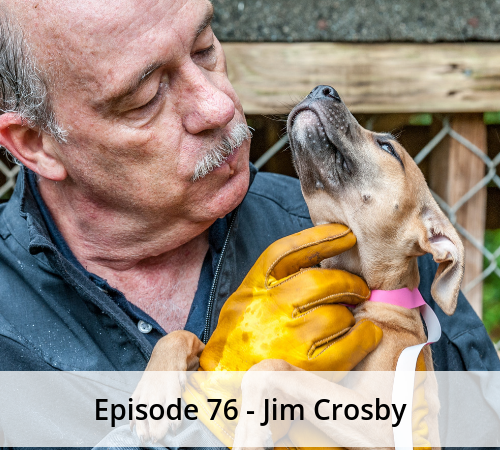 Episode 76 – Jim Crosby