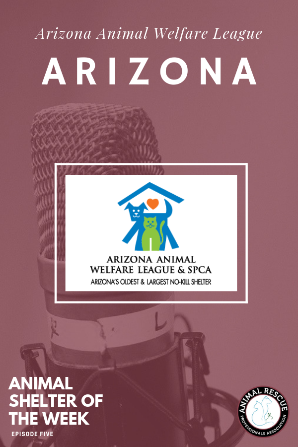 Arizona Animal Welfare League_Animal Shelter of the Week