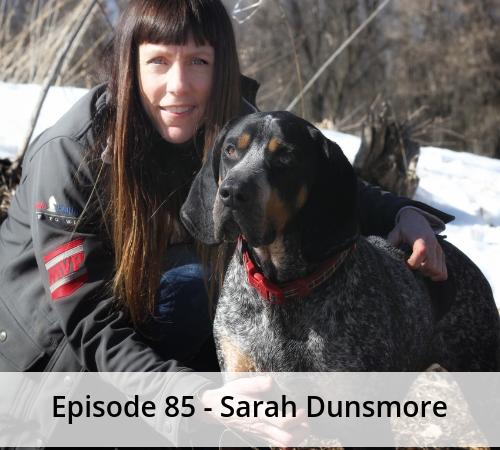 Episode 85 – Sarah Dunsmore