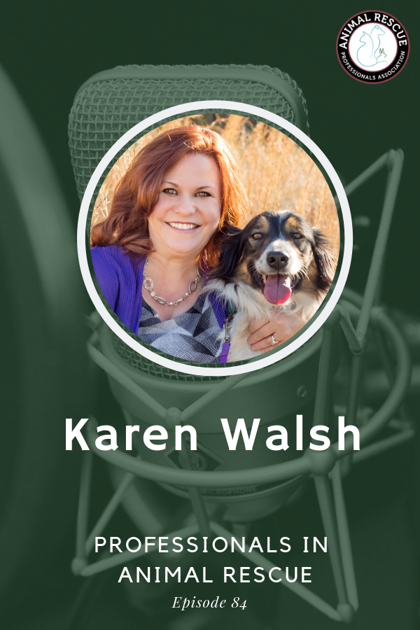 Karen Walsh - Professionals in Animal Rescue