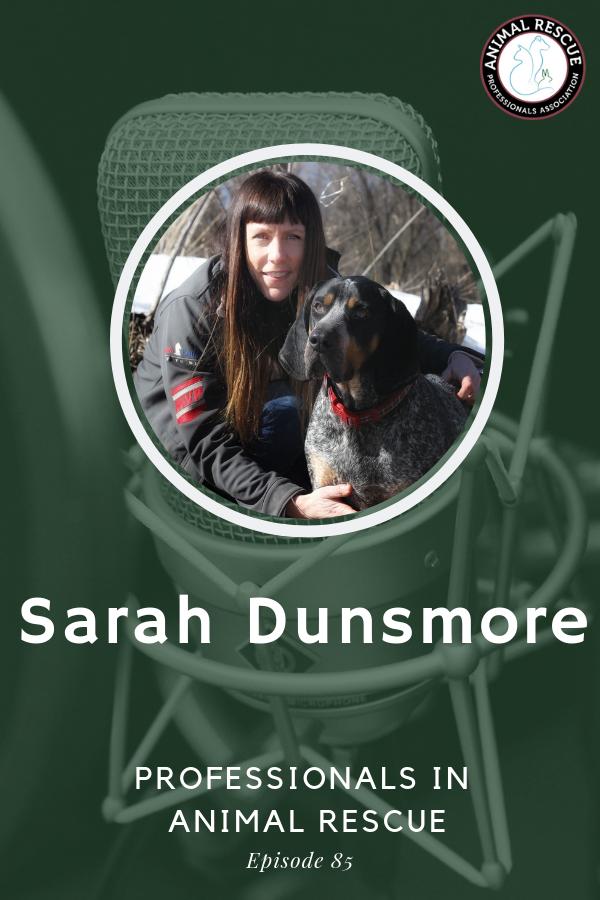 Sarah Dunsmore - Professionals in Animal Rescue