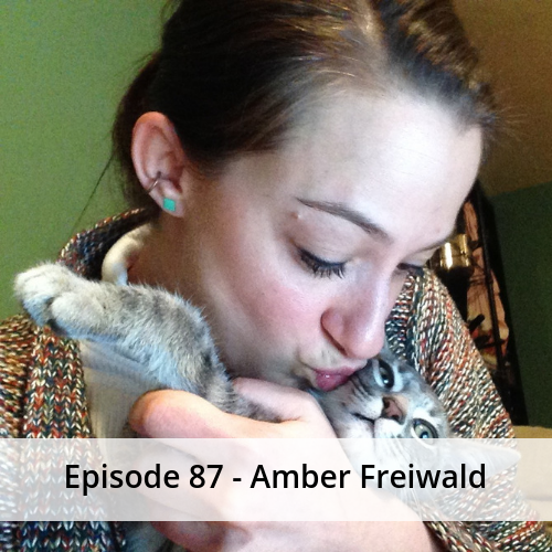 Episode 87 – Amber Freiwald