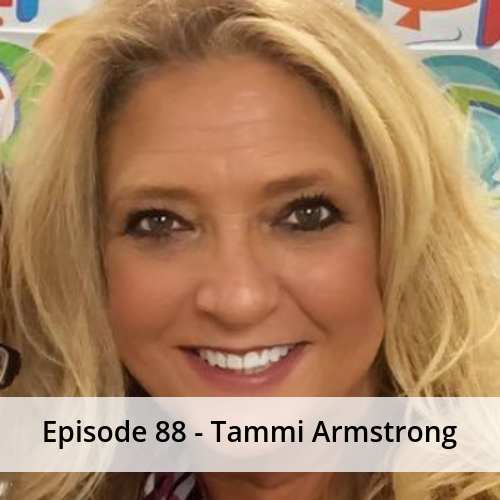 Episode 88 – Tammi Armstrong