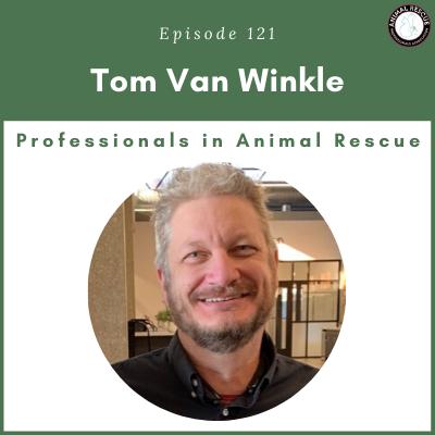 Episode 121 – Tom Van Winkle